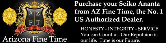 Arizona Fine Time is the No. 1 US Authorized Seiko Ananta Dealer